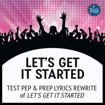 Testing Song Lyrics for Let's Get It Started