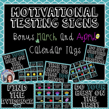 Test Taking Encouragement Signage With Bonus March and April Calendar Tags