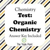 Chemistry Test: Organic Chemistry