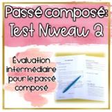 Test: Passé Composé Niveau 2