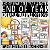 Editable End of Year Student Gift Tags and Thank you Note Card Letters