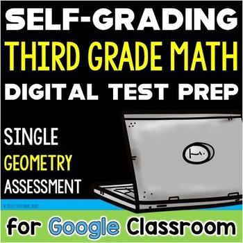 Test Prep 3rd Grade Math Geometry Self-Grading for Google Forms / Classroom