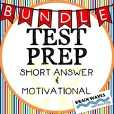 Test Prep BUNDLE! - Short Answer Questions and Motivation!