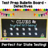 Test Prep Bulletin Board - Detective Theme