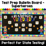 Test Prep Bulletin Board - Superhero Theme