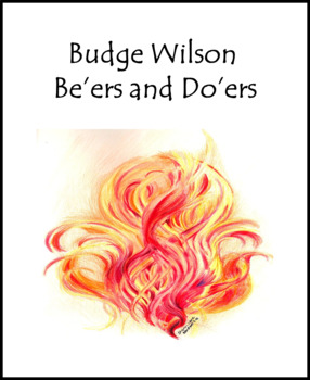 """ELA Test Prep (Characterization) Budge Wilson """"Be'ers and Do'ers"""""""