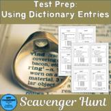 Test Prep: Dictionary Entry Words Scavenger Hunt