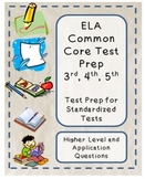 Test Prep: ELA 3rd, 4th, 5th Grade Literary Standards All Multiple Choice!
