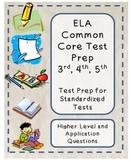 Test Prep: ELA 3rd, 4th, 5th Grade Literary Standards All