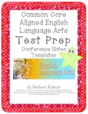 Test Prep ELA Conference Notes Templates