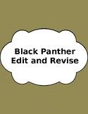 Black Panther Edit/Revise Passage: STAAR PREP
