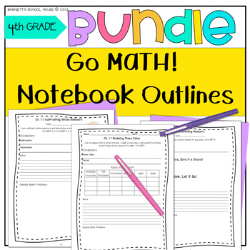 Go Math! Notebook BUNDLE 4th Grade {I Can Statements and CCSS}