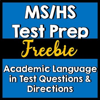 Test Prep --MS/HS  Advanced Verbs Academic Language in Test Ques & Directions