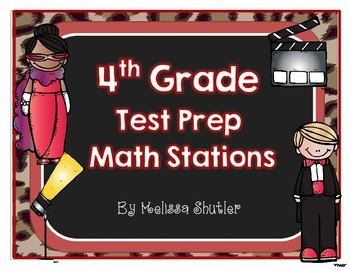 Test Prep Math Stations- Fourth Grade