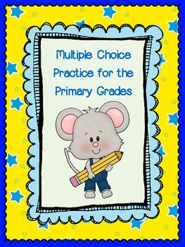 Test Prep - Multiple Choice Practice for Primary Students