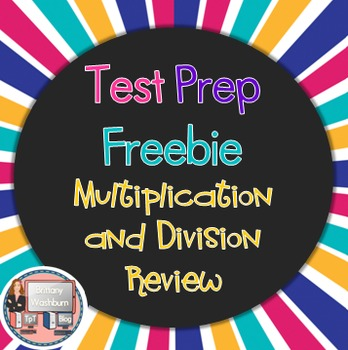Test Prep Multiplication and Division Review