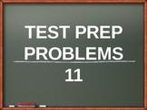 Test Prep Problems # 11