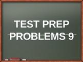 Test Prep Problems # 9