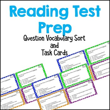 Test Prep Question Vocabulary Sort and Task Cards