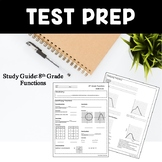 Test Prep Study Guide: 8th Grade Functions