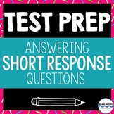 ELA Test Prep - Teaching Students How to Respond to Short Answer Questions
