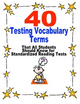 Test Prep- 40 Test Taking Reading Vocabulary Terms All Students Should Know