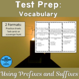 Test Prep Vocabulary: Using Prefixes and Suffixes