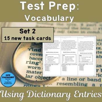 Test Prep Vocabulary: Using Dictionary Entries Set 2