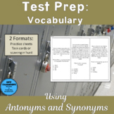 Test Prep Vocabulary: Using Synonyms and Antonyms