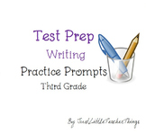 Test Prep Writing Third Grade Practice Prompt Bundle