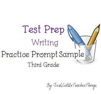 Test Prep Writing Third Grade Practice Prompt - Sample