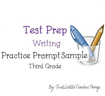 Test Prep Writing Third Grade Practice Prompt - Sample