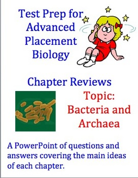 Test Prep for Advanced Placement Biology Exam:  Bacteria and Archaea