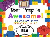 Test Prep is Awesome!  First Grade ELA MOVE IT!