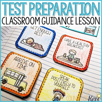 Test Preparation Classroom Guidance Lesson