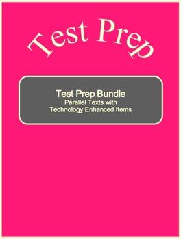 Test Preparation--Parallel Texts w/ Technology Enhanced Items Bundle (Best Deal)