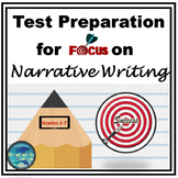 Narrative Writing Test Preparation