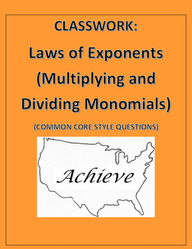 Exponent Laws: Common Core Styled Questions Classwork