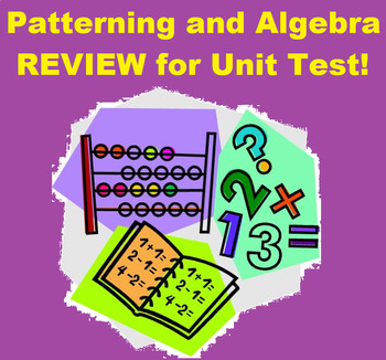 Test Review- Grade 8 Patterning and Algebra