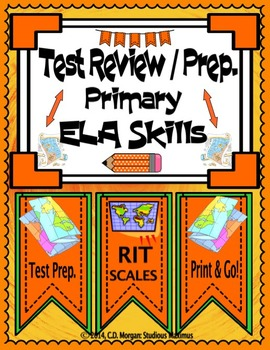 Test Review and Prep. Primary ELA Skills.