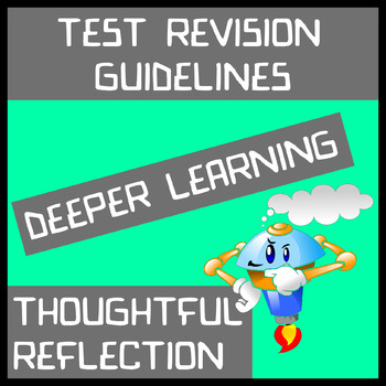 Test Revision Guidelines - Deeper Learning Through Thoughtful Reflection