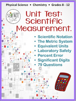Scientific Measurement Test (Metric System, Scientific Notation, Sig Digits)