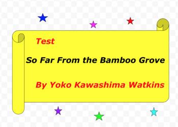 Test:  So Far From the Bamboo Grove  by Yoko Kawashima Watkins
