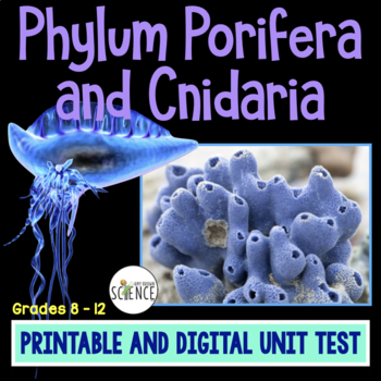 Test: Sponges and Hydra /  Phyla Porifera  and Cnidaria
