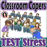 Test Prep Test Stress Guess Who Game Classroom Capers