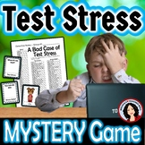 Test Prep Test Stress Whole Class Mystery Game Activity