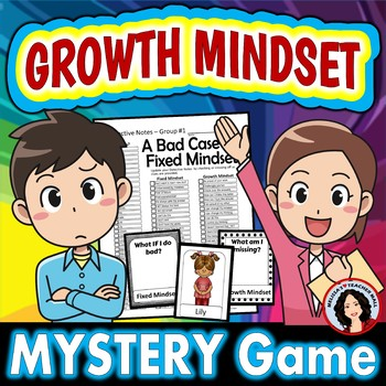Growth Mindset The Mystery of the Bad Case of Fixed Mindset Whole Class Activity