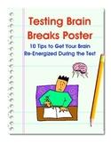 Test Prep- Test Taking Brain Breaks Activities Poster