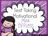Test Taking Motivational Mini-Office