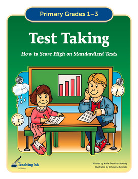 Test Taking Primary (Grades 1-3) by Teaching Ink